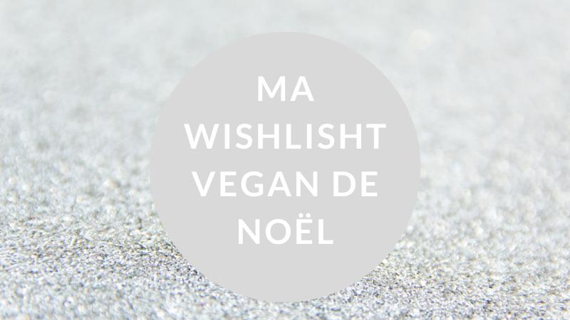 wishlist vegan