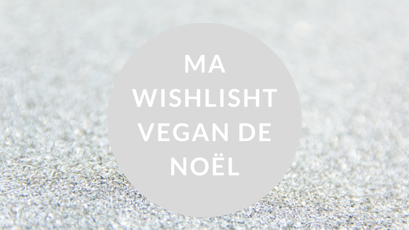 wishlist vegan